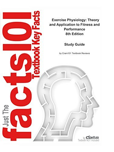e-Study Guide for: Exercise Physiology: Theory and Application to Fitness and Performance: Medicine, Therapy