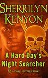 A Hard Day's Night-Searcher (Dark-Hunter, #10.5)