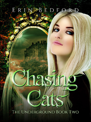 Chasing Cats (The Underground, #2)