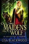 Maiden's Wolf (In Deception's Shadow, #3)