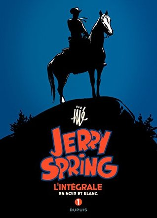 Jerry Spring - L'Intégrale - Tome 1 - Intégrale Jerry Spring 1