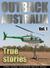 Outback Australia: True Sto...