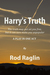 Harry's Truth: A Play in On...