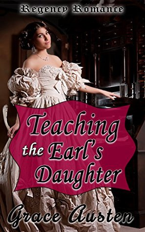 Teaching the Earl's Daughter (The Baronet's Circle #2)