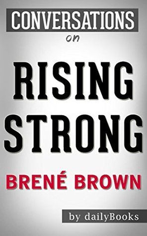 Rising Strong by Brené Brown | Conversation Starters