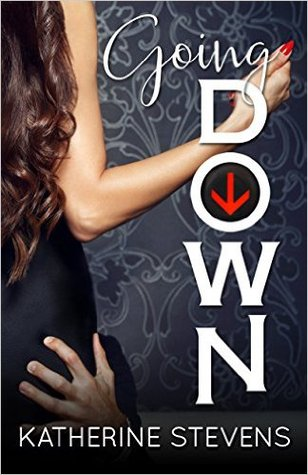 Going Down (The Elevator Series #1)