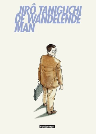 Ebook De wandelende man by Jirō Taniguchi read!