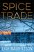Spice Trade (Walther Ekman #2)