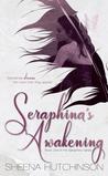 Seraphina's Awakening (Seraphina, #1)