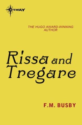 Rissa and Tregare: Rissa Kerguelen Book 3
