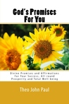 God's Promises For You by Theo John Paul