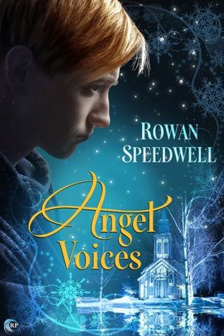 New Release Review: Angel Voices by Rowan Speedwell