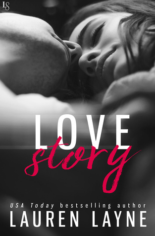 #Review LOVE STORY (Love Unexpectedly #3) by @_LaurenLayne #Giveaway #ContemporaryRomance