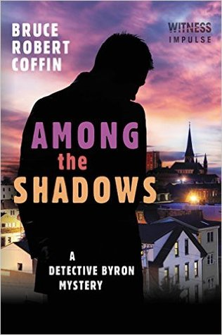 Among The Shadows (Detective Byron #1)