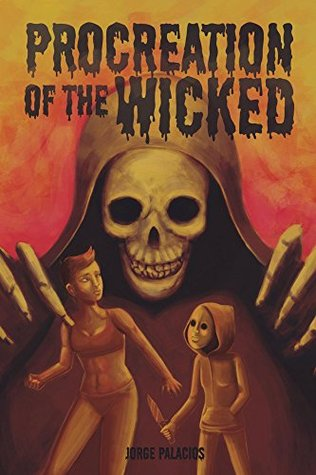 Procreation of the Wicked