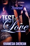 Test of Love: A Street Romance