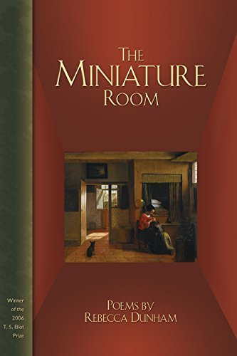 The Miniature Room (T. S. Eliot Prize Book 2006)