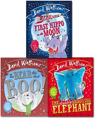 David Walliams Childrens X3 Picture Books Collection Set (The First Hippo on the Moon,The Slightly Annoying Elephant, The Bear Who Went Boo)