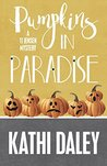 Pumpkins in Paradise