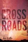 Crossroads (Love Will #1)