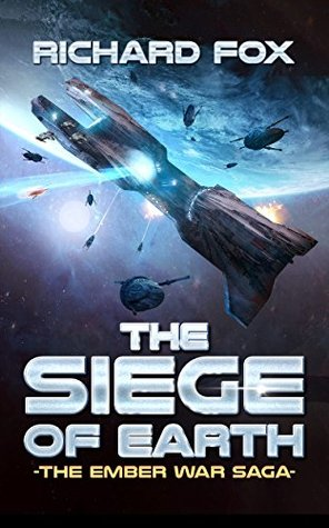 The Siege of Earth (The Ember War Saga, #7)