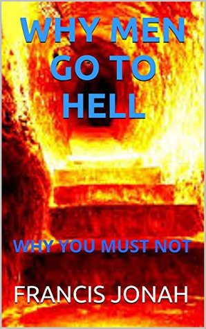 Books Why Men Go To Hell Spiritual Religious Inspirational Prayer