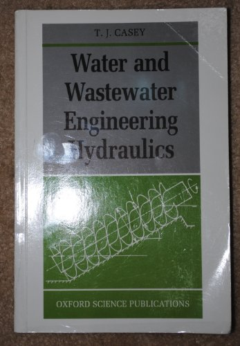 Water And Wastewater Engineering Hydraulics
