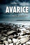 Avarice (DI Munro & DS West #2)