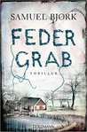 Federgrab by Samuel Bjørk