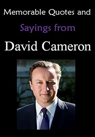 Memorable Quotes and Sayings from DAVID CAMERON