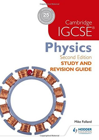 Cambridge IGCSE Physics: Study and Revision Guide