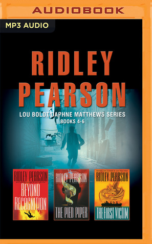 Ridley Pearson - Lou Boldt/Daphne Matthews Series: Books 4-6: Beyond Recognition, The Pied Piper, The First Victim