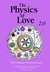 The Physics of Love 2.0 by Dale Pond