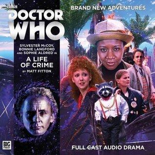 Doctor Who: A Life of Crime(Big Finish Doctor Who Audio Dramas 214) (ePUB)
