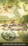 Los Secretos de un Recuerdo by Andrea Golden