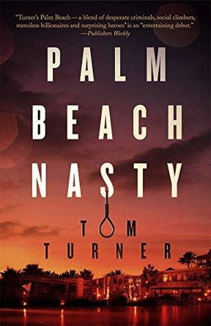 Palm Beach Nasty (Charlie Crawford Mystery, #1)