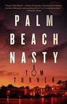Palm Beach Nasty (Charlie Crawford Mystery, #1)