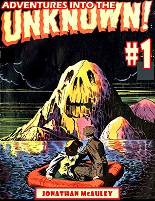 ADVENTURES INTO The UNKNOWN VOL. 1: 4 COMPLETE CLASSIC COMIC BOOKS OF TERROR AND HORROR FROM 1947-1948 OVER 200 PAGES! (HORROR COMIC BOOK COLLECTION)