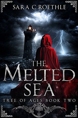 The Melted Sea (The Tree of Ages, #2)