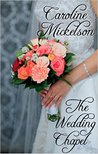 The Wedding Chapel: A Sweet Marriage of Convenience Romance (Your Invitation to Romance Book 2)
