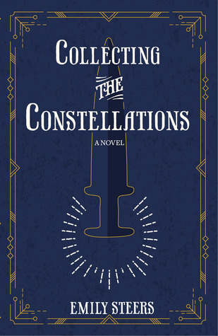 Collecting the Constellations (The Antiquities Series #1)