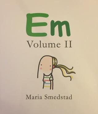 EM: Volume II