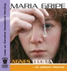 Agnes Cecilia - en selsom historie by Maria Gripe