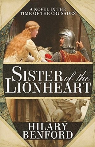 Sister of the Lionheart (Joanna Plantagenet Book 1)