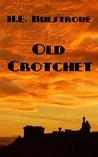 Old Crotchet