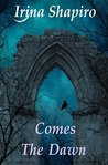 Comes The Dawn (The Wonderland Series: Book 5)