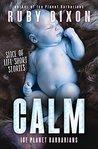 Calm by Ruby Dixon