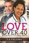 Love Over 40 (Nia and Andrew #1)