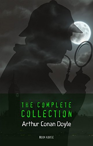 Sherlock Holmes: The Complete Collection (Book House)