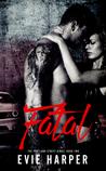 Fatal (Portland Street Kings #2)